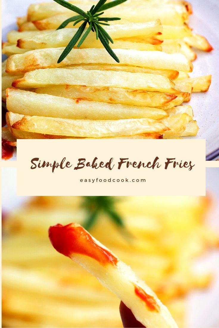 Simple Baked French Fries 2020