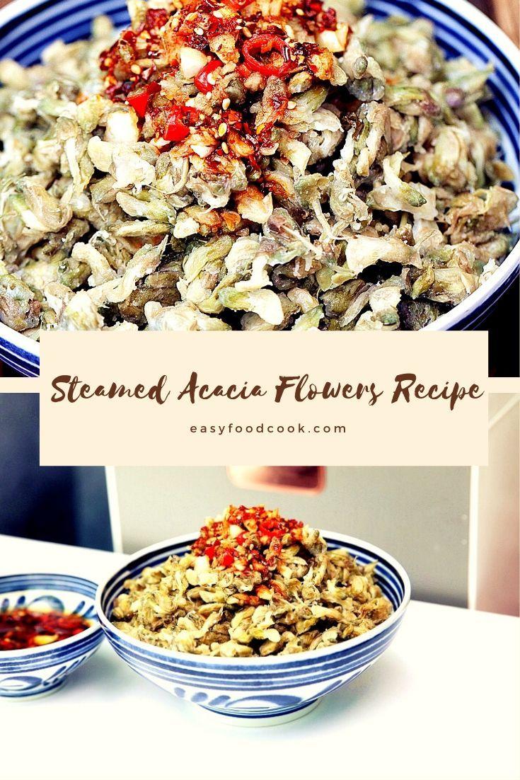 Steamed Acacia Flowers Recipe 2020