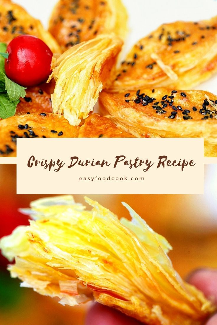 Crispy Durian Pastry Recipe 2020
