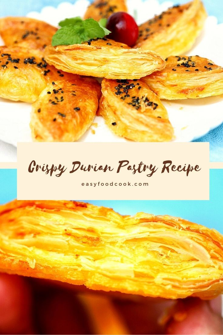 Crispy Durian Pastry Recipe 2021