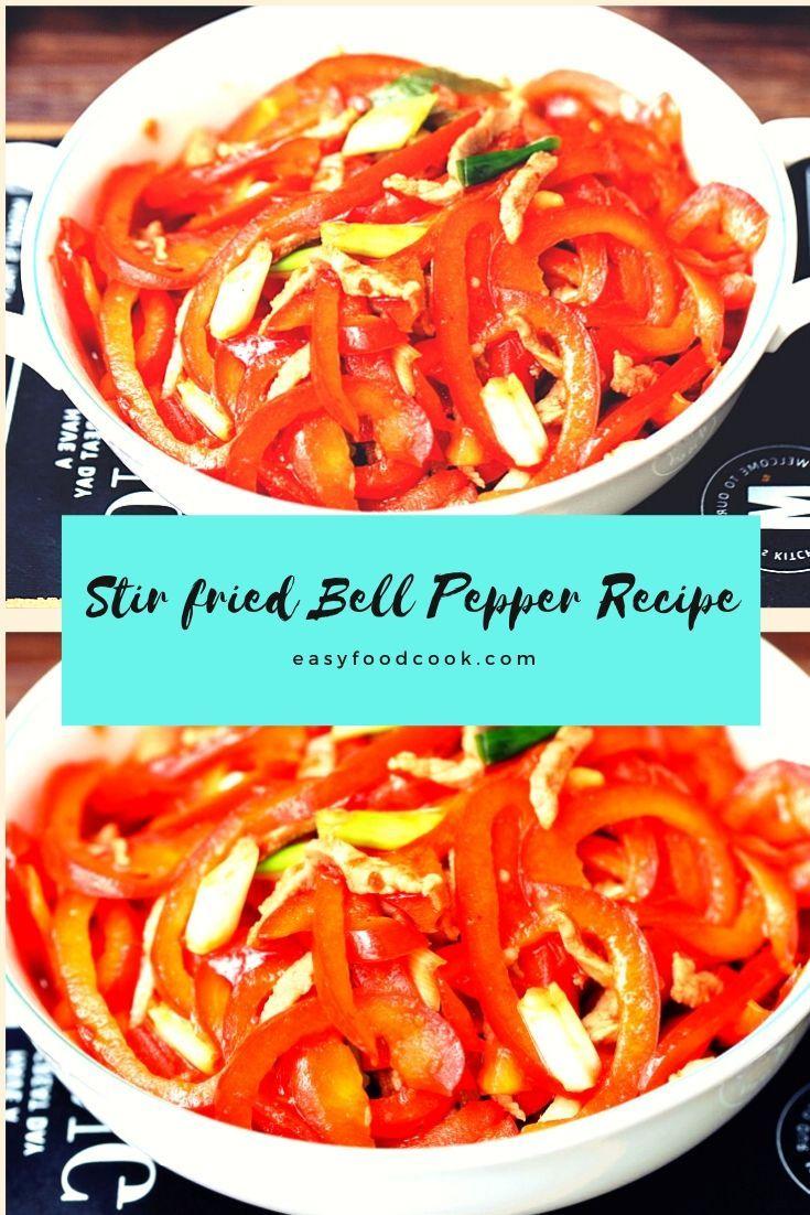 Stir fried Bell Pepper Recipe